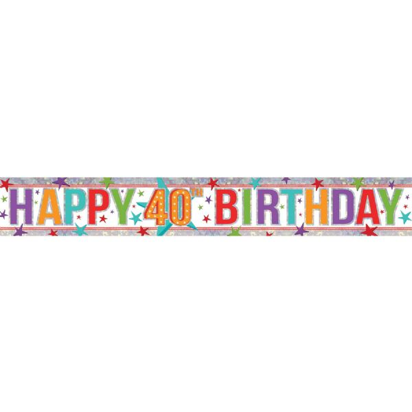 Holographic Multi Colour Happy 40th Birthday Foil Banner